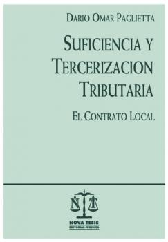 Suficiencia y tercerizaci�n tributaria. El contrato local